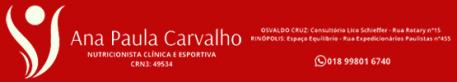 REGIÃO - Topo Direito - ANA PAULA CARVALHO NUTRICIONISTA