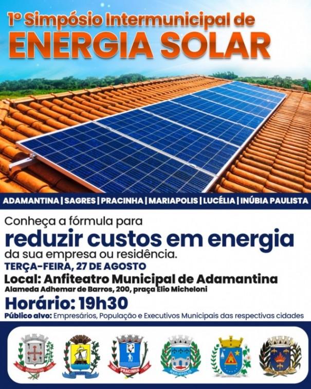 Primeiro Simpósio Intermunicipal de Energia Solar será realizado em Adamantina