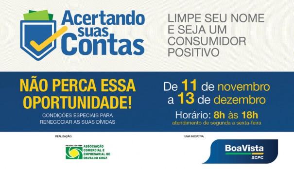 ACEOC e Boa Vista SCPC realizam Campanha 'Acertando suas contas'