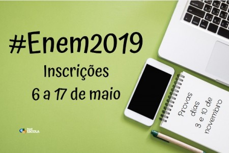 Inscrições para o Enem 2019 encerram na sexta-feira (17)