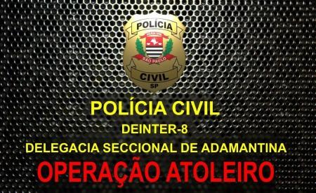 Polícia Civil, Ministério Público, Tribunal de Contas e Secretaria da Fazenda deflagram 'Operação Atoleiro', em Pacaembu
