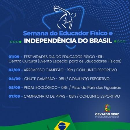 Osvaldo Cruz realiza semana do Educador Físico e Independência do Brasil