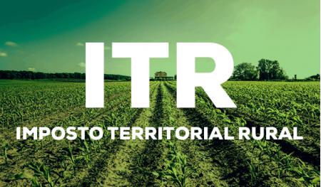 Prazo para entrega da Declaração do ITR termina no dia 30 de setembro