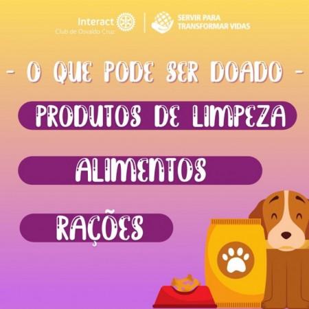 Interact Club de Osvaldo Cruz realiza arrecadação de alimentos, produtos de limpeza e ração para animais