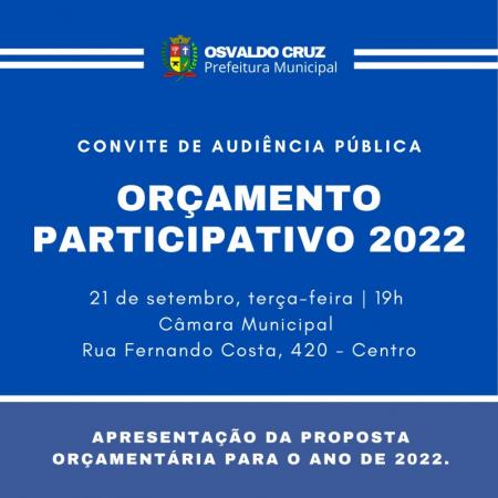 Prefeitura de Osvaldo Cruz realiza hoje Audiência Pública do Orçamento Participativo 2022