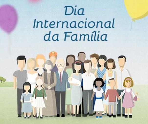 Dia Internacional da Família é comemorado neste dia 15 de Maio