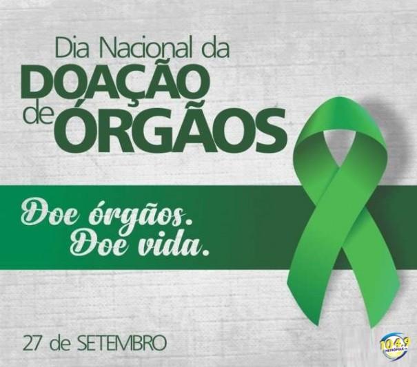 27 de setembro: Dia Nacional de Doação de Órgãos e Tecidos