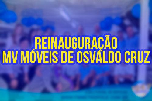 Reinauguração Mv Móveis em Osvaldo Cruz